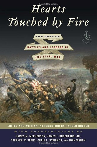 Hearts Touched by Fire: The Best of Battles and Leaders of the Civil War (Modern Library)