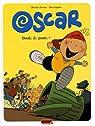 Oscar, tome 1 : Boule de gnome ! par Lapière