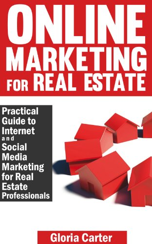 Amazon online marketing for real estate a practical guide to online marketing for real estate a practical guide to internet social media marketing for fandeluxe Gallery