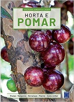 Coleção Jardim & Lazer - Edição 5 - Horta e Pomar