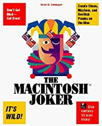 The Macintosh Joker: A Collection of 33 Cruel Mac Tricks/Book and Disk by Owen W. Linzmayer (1994-01-02)