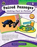 Paired Passages, Grade 6, Ruth Foster, 1420629166