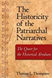The Historicity of the Patriarchal Narratives: The Quest for the Historical Abraham