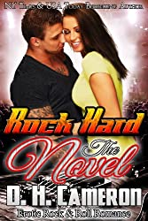 Rock Hard - The Novel: Erotic Rock & Roll Romance (English Edition)