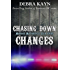 Chasing Down Changes (Moroad Motorcycle Club Book 6)