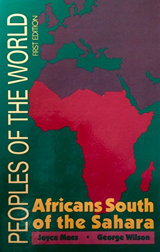 Peoples of the World Africans South of the Sahara 1 (Physical Geography Of Africa South Of The Sahara)