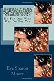 RECIPROCITY: Black Women Interracial and Intercultural Marriage-BOOK 3: Do For One Who May Do For You