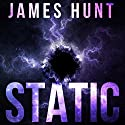 Static Omnibus: An EMP Thriller Audiobook by James Hunt Narrated by Tia Rider Sorensen