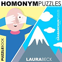 Homonym Puzzles (Interactive Puzzlebook for E-readers) by [Beck, Laura]