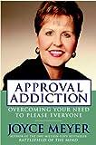 Approval Addiction, Joyce Meyer, 0446577723