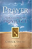 Prayer Our Glorious Privilege