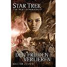 Star Trek - The Next Generation 6: Den Frieden verlieren