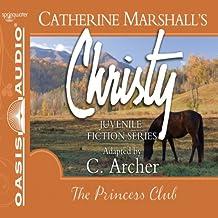 The Princess Club: Christy Series, Book 7