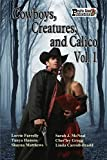 Book Cover for Cowboys, Creatures, and Calico Volume 1