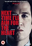 Next Time I'll Aim for the Heart ( La prochaine fois je viserai le coeur ) ( Next Time I Will Aim for the Heart ) [ NON-USA FORMAT, PAL, Reg.2 Import - United Kingdom ]