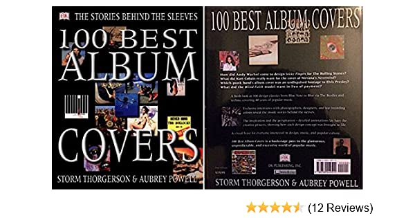 100 Best Album Covers the Stories Behind: Storm Thorgerson: 9781552093917: Amazon.com: Books