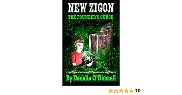 The Founders Curse New Zigon 1 By Danelle Odonnell