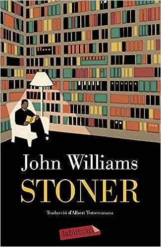 Stoner (LABUTXACA) (Catalan Edition): Williams, John, Torrescasana Flotats, Albert: 9788416334445: Amazon.com: Books