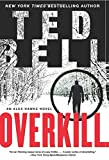Overkill: An Alex Hawke Novel (Alex Hawke Novels)