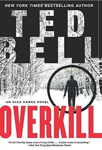 Overkill: An Alex Hawke Novel (Alex Hawke Novels)