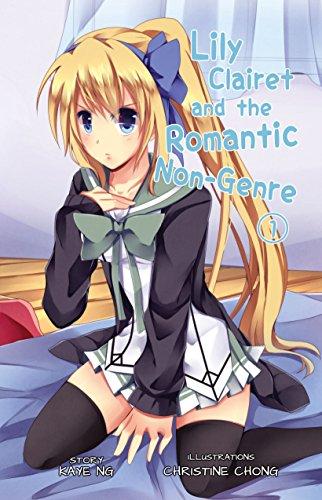 Lily Clairet and the Romantic Non-Genre, Vol. 1