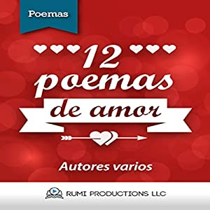 12 Poemas de Amor [12 Love Poems] Hörbuch