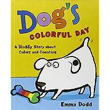 Dog's Colorful Day (Turtleback School & Library Binding Edition)