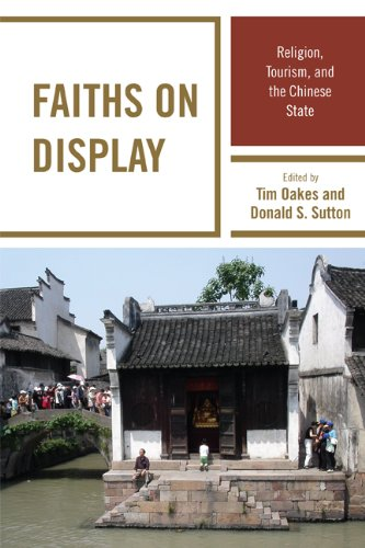 Download Faiths on Display: Religion, Tourism, and the Chinese State Pdf