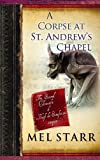 A Corpse at St. Andrew's Chapel: The Second Chronicle of Hugh de Singleton, Surgeon (Thorndike Christian Mysteries)