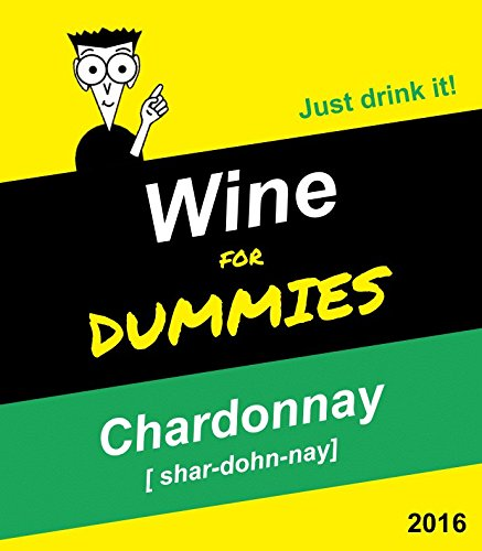 Funny Wine Bottle Labels - Chardonnay for Dummies - Set of 6