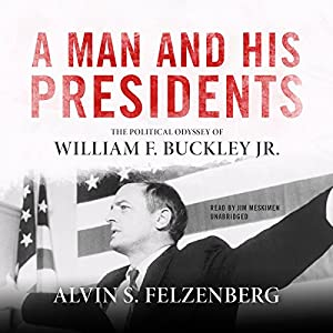 A Man and His Presidents Audiobook