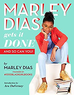 Marley Dias Gets It Done: And So Can You! by [Dias, Marley]