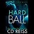 Hardball: (A Sports Romance Standalone)
