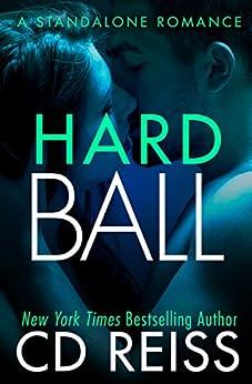 Hardball: (A Sports Romance Standalone) by [Reiss, CD]