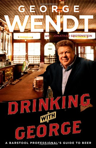 Drinking with George: A Barstool Professional's Guide to Beer pdf epub