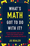What's Math Got to Do with It?, Jo Boaler, 0670019526