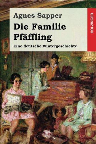Die Familie Pfäffling: Eine deutsche Wintergeschichte