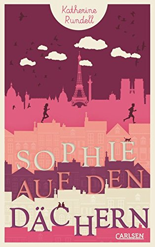 Download Sophie auf den Dächern - Katherine Rundell pdf - pofermpiver
