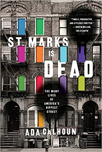 Amazon.com: St. Marks Is Dead: The Many Lives of America's Hippest ...