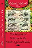 New Research on Nutrition for the Middle-Aged and Elderly