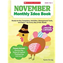November Monthly Idea Book: Ready-to-Use Templates, Activities, Management Tools, and More - for Every Day of the Month