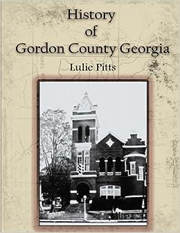 History Of Gordon County Georgia