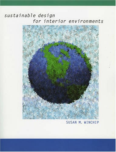 Sustainable Design for Interior Environments