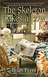 The Skeleton Takes a Bow, Leigh Perry, 0425255832