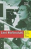 Leni Riefenstahl. Die Verführung des Talents
