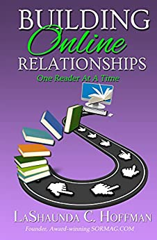 Building Online Relationships: One Reader At A Time by [Hoffman, LaShaunda]