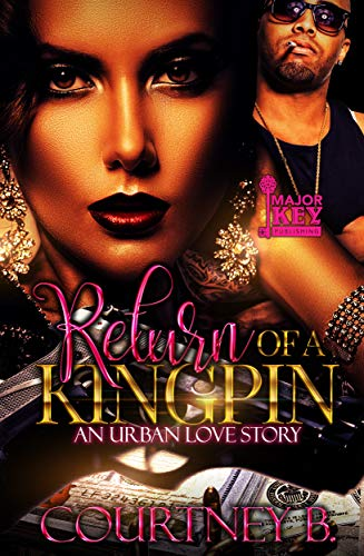 Search : Return of a Kingpin: An Urban Love Story