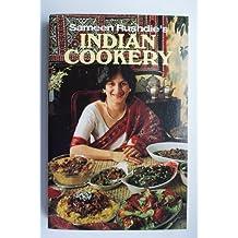 Sameen Rushdie's Indian Cookery by SAMEEN RUSHDIE (1991-05-03)