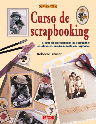 CURSO DE SCRAPBOOKING (El Libro De / The Book of): Amazon.es ...
