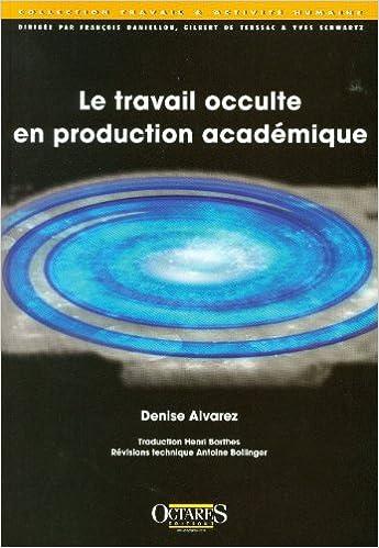 Livres gratuits en ligne Le travail occulte en production académique pdf ebook